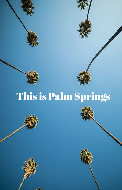 This Is Palm Springs